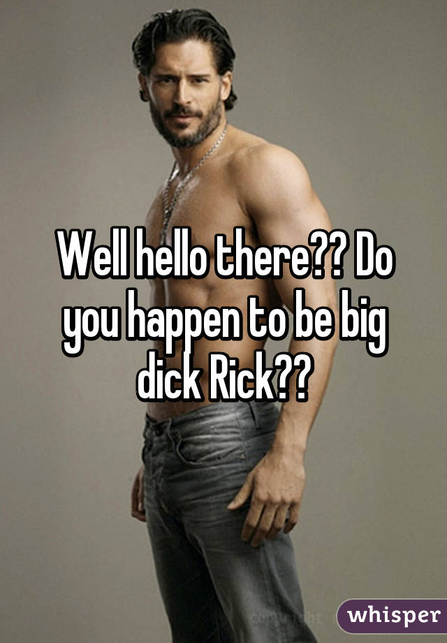 big dick rick