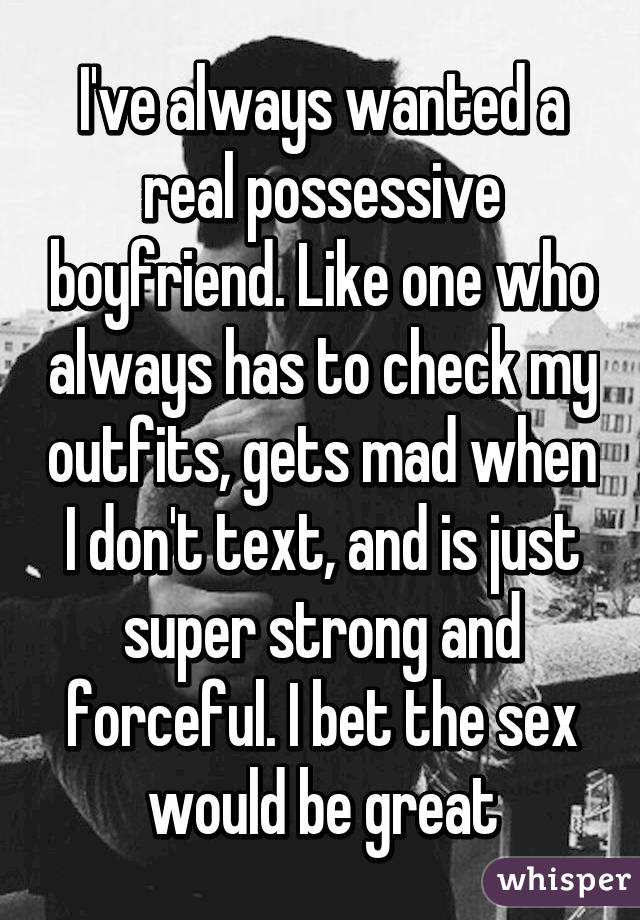 Possessive boyfriends