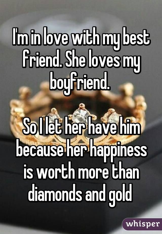 Best loves boyfriend my friend my Is My
