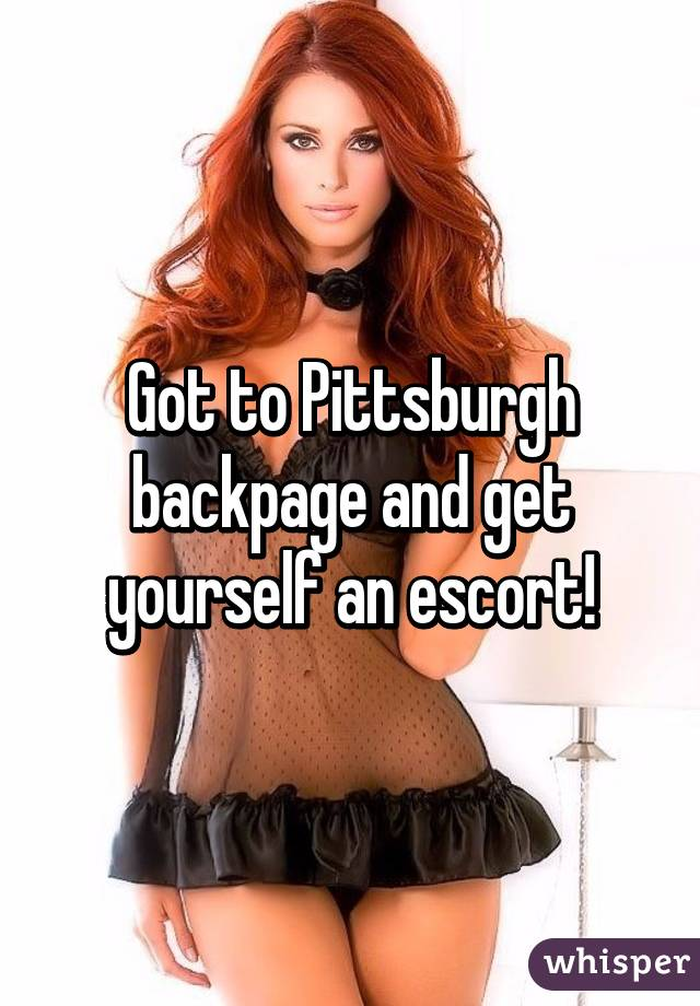 Escorts in pgh pa