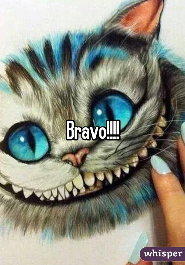 Bravo!!!!