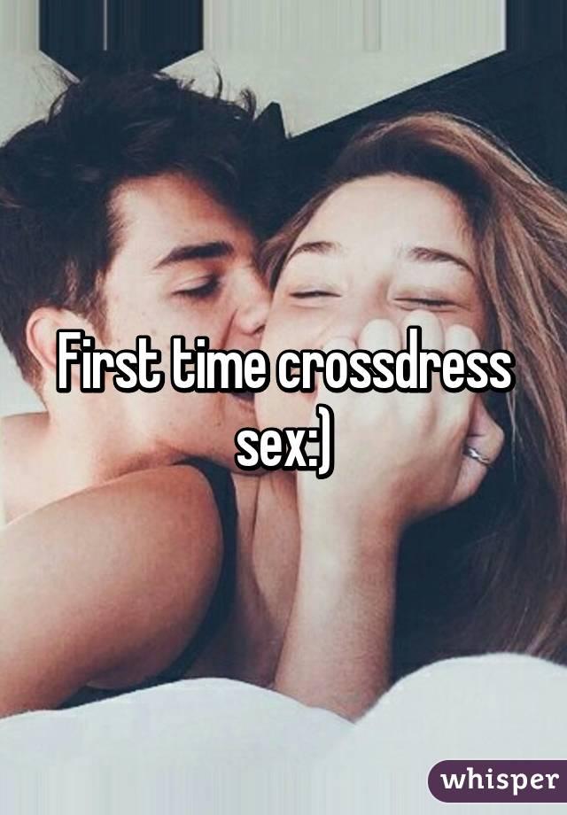 First crossdress sex