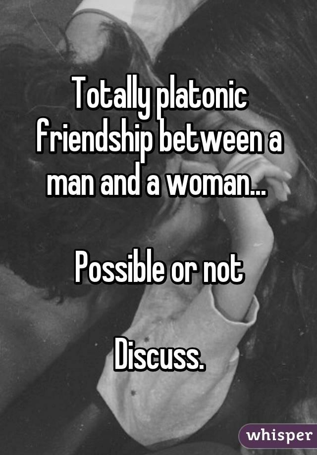 Platonic friendship between man and woman