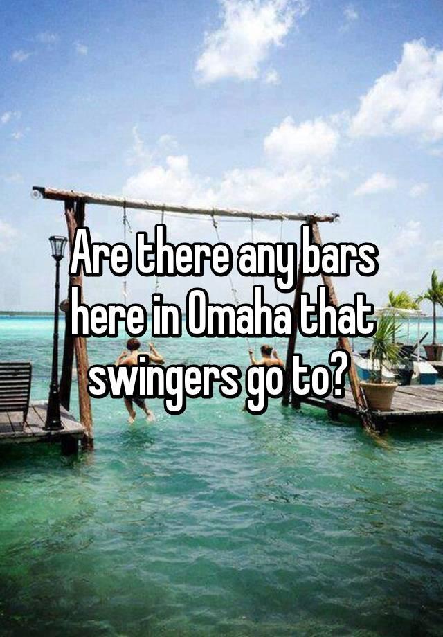 Best omaha swinger spots — img 8