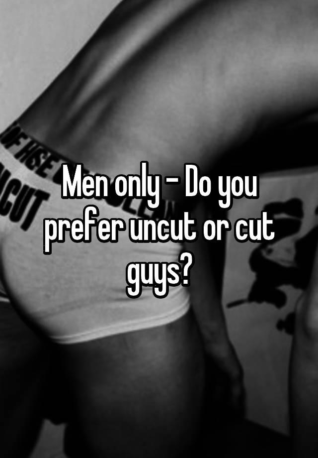 Do women prefer cut or uncut