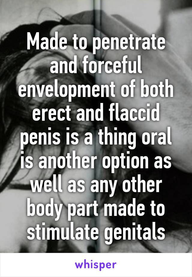 Flaccid penis for penetration