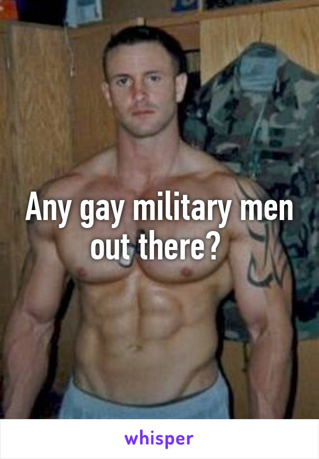 out Gay military men