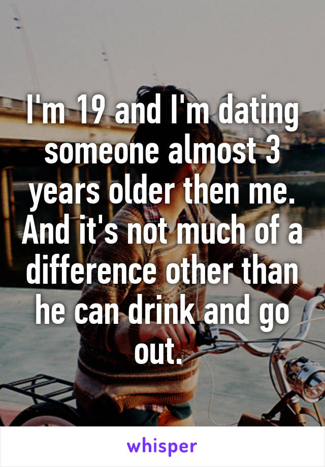 Dating Someone Older By 3 Years
