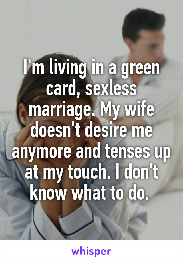 Living a sexless marriage