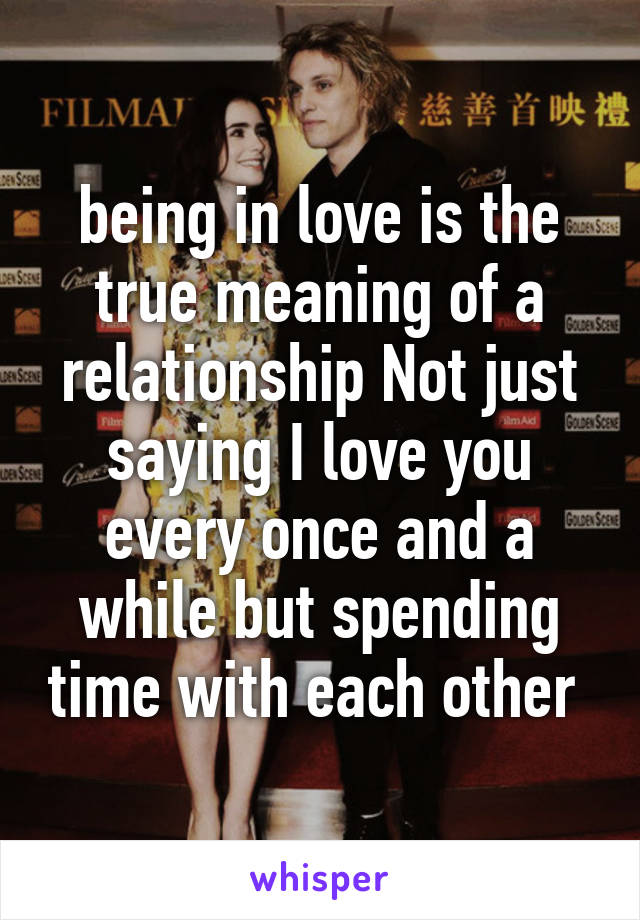 Relationship i love a in what does mean you I Love