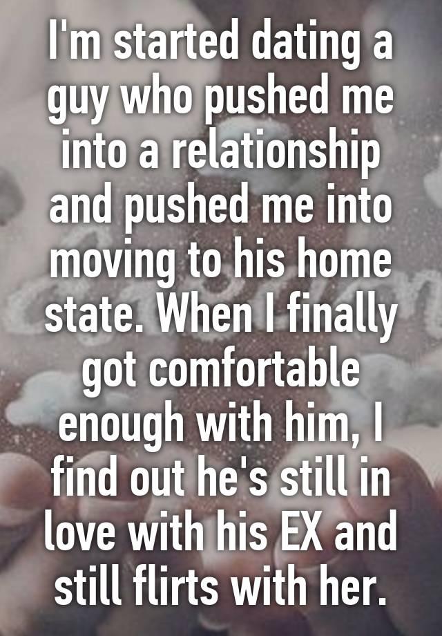 Dating A Customer That Still Loves His Ex