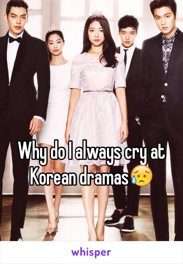 Why do I always cry at Korean dramas😥