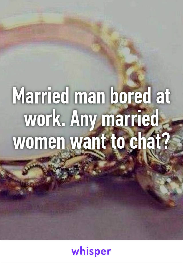 Married and bored chat