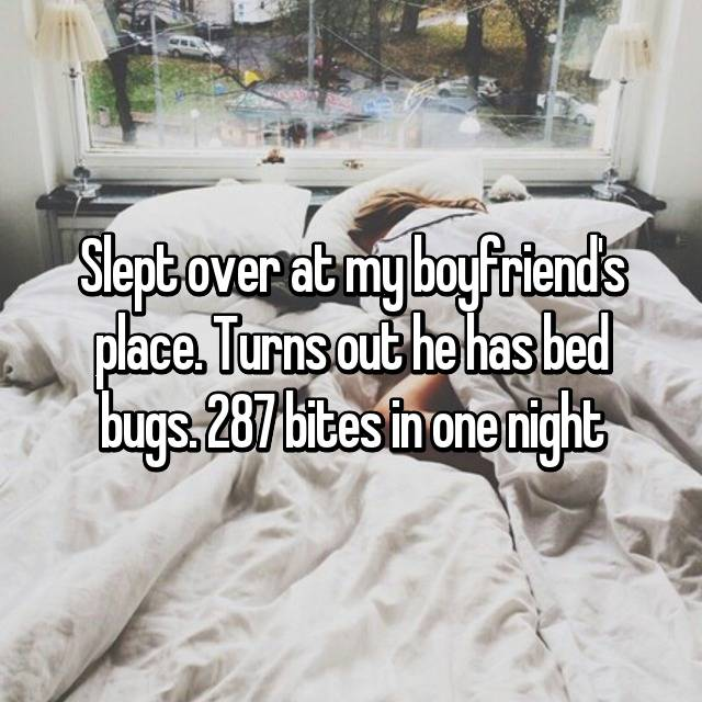 Slept over at my boyfriend's place. Turns out he has bed bugs. 287 bites in one night 😔