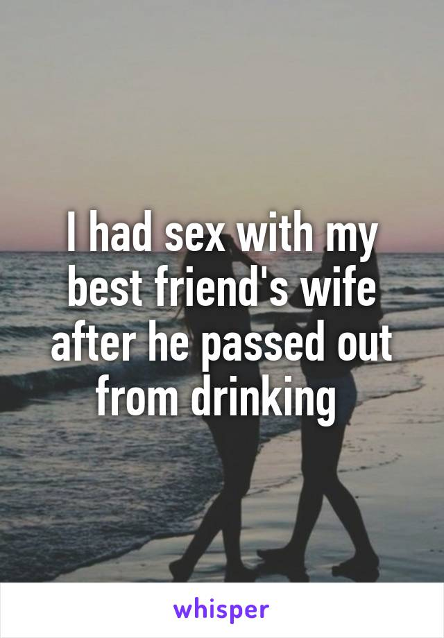 Friends have sex with wife
