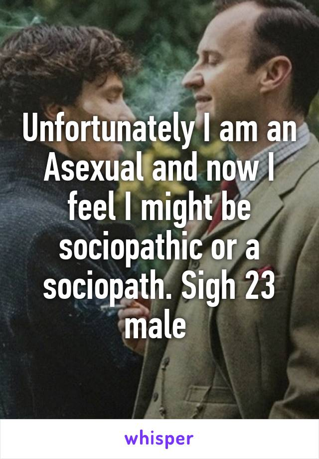 Asexual and sociopaths