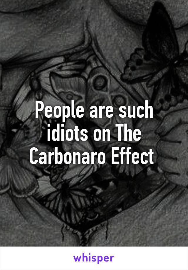 People are such idiots on The Carbonaro Effect