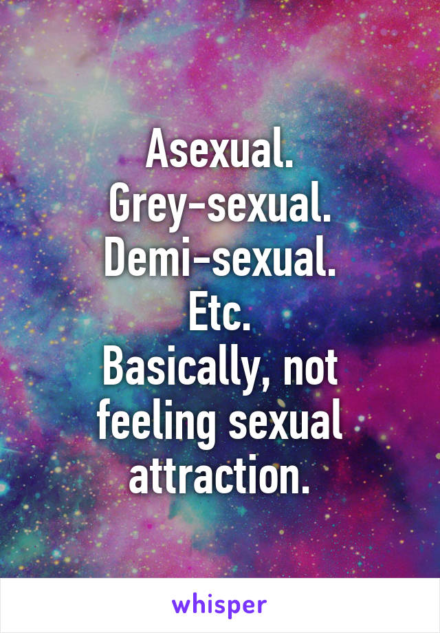 Greysexual vs demisexual