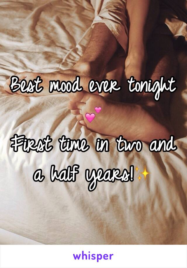 Best mood ever tonight 💕 First time in two and a half years!✨