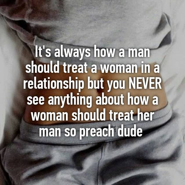 how a man should treat a woman