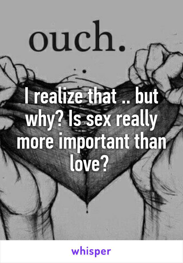 more sex than love