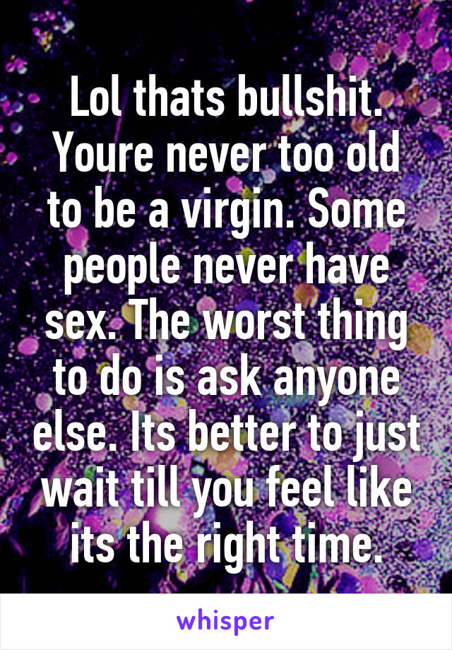 Do some people just never have sex?