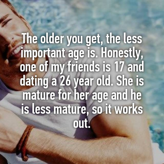 26 year old man dating 17 year old