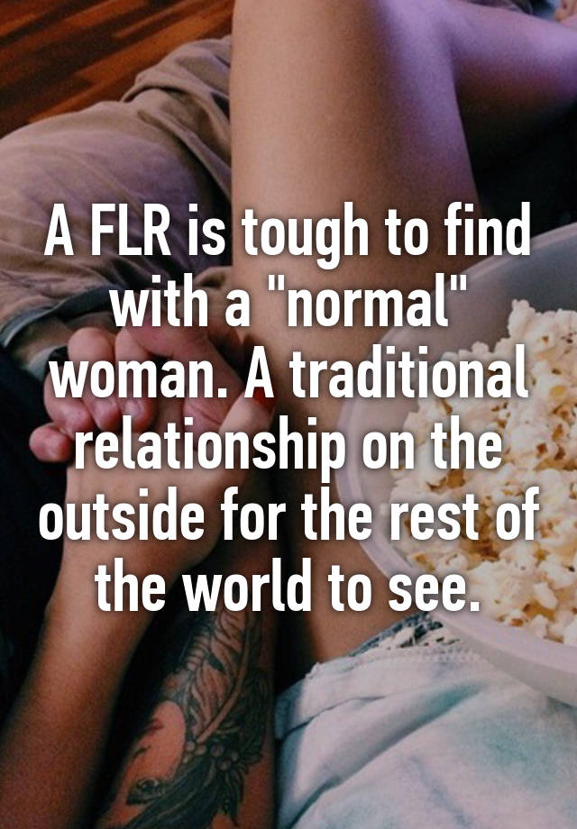 A FLR is tough to find with a