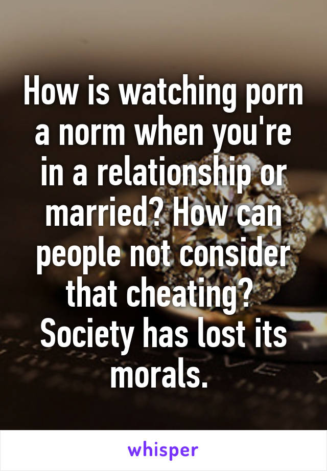 is watching porn a form of cheating