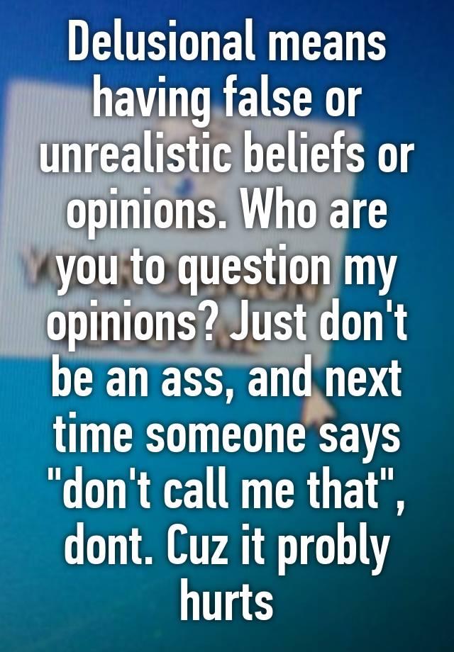 unrealistic beliefs
