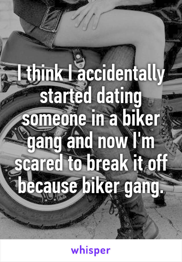 dating someone in a biker gang