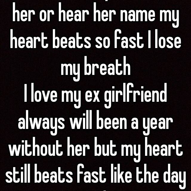 my heart beats fast when i see my ex