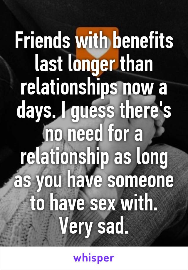How long do friends with benefits last