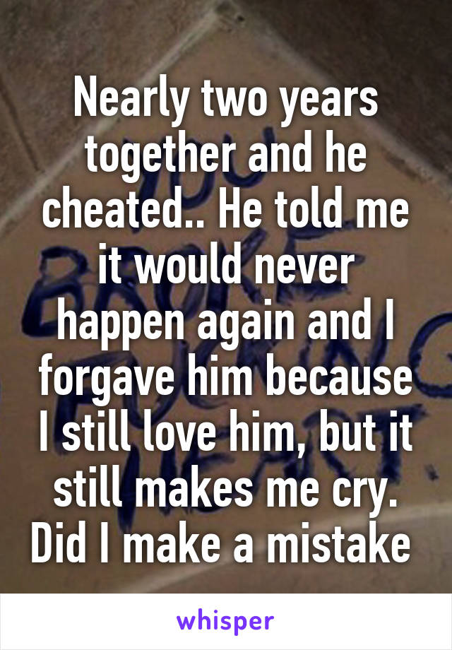 Me Says He But Loves Cheated He avail oneself