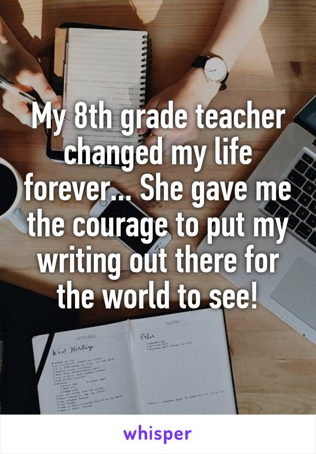 how my teacher changed my life