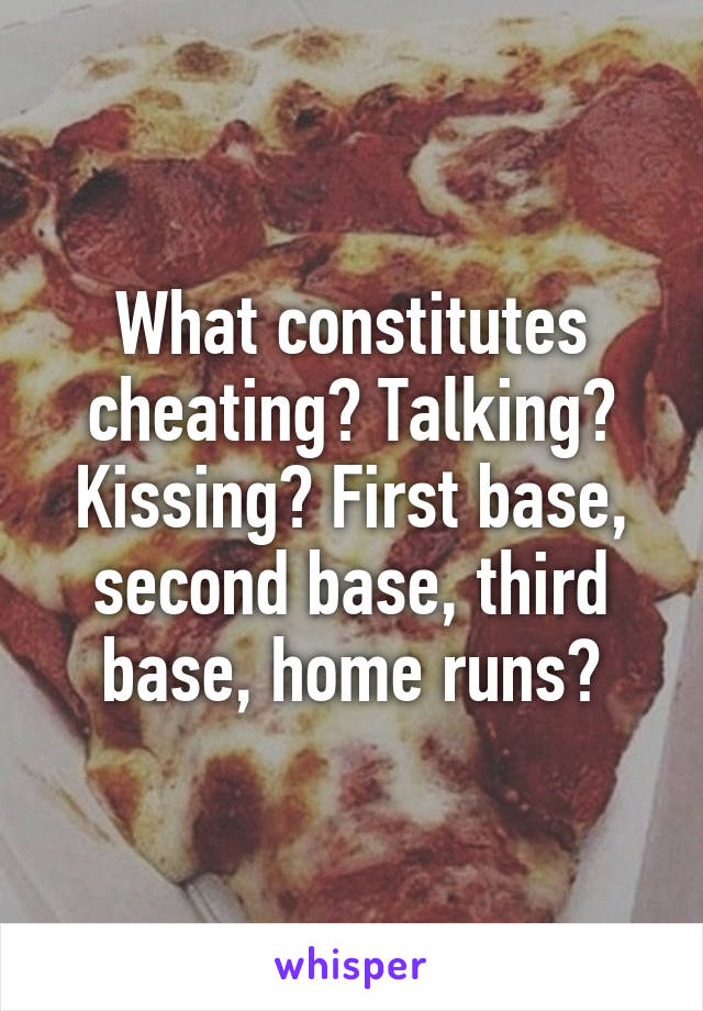 What constitutes cheating