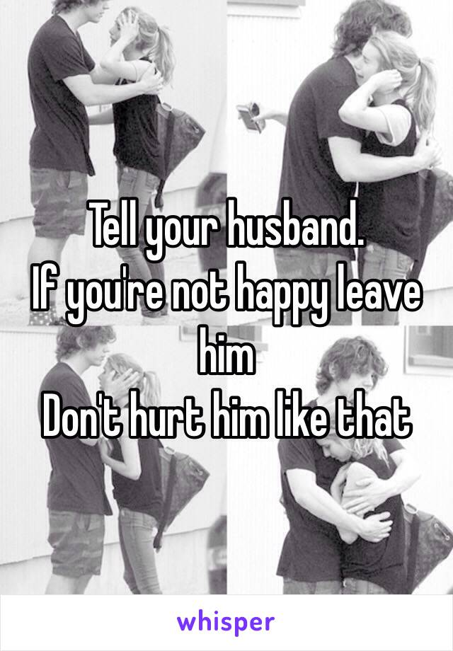 how to leave your husband without hurting him