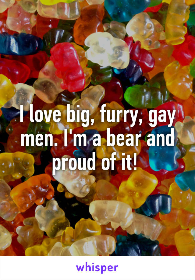 Opinion big gay bear love