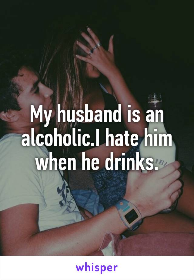 when your husband is an alcoholic