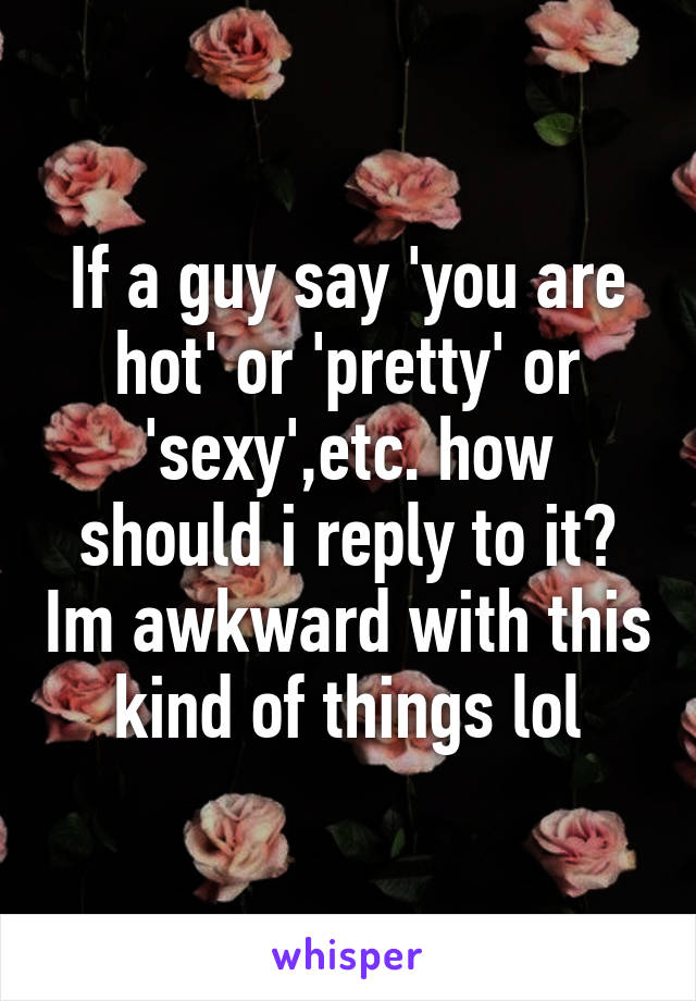 Something sexy to say to a guy