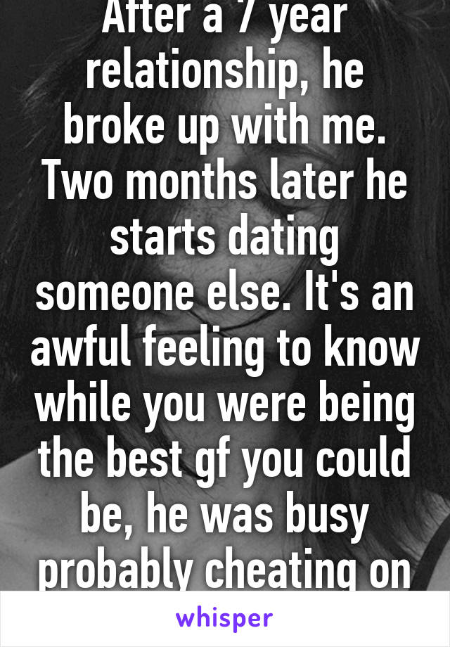 Break up after two months of dating