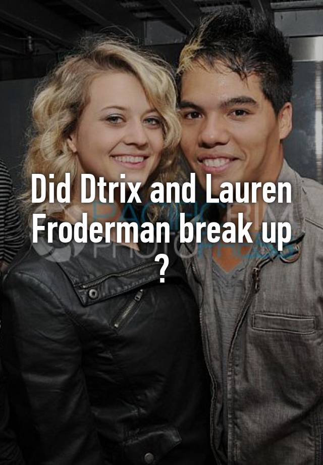 Is dtrix still dating lauren