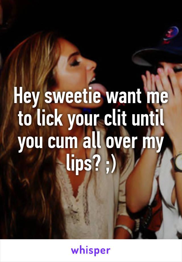 Lick Me Until I Cum