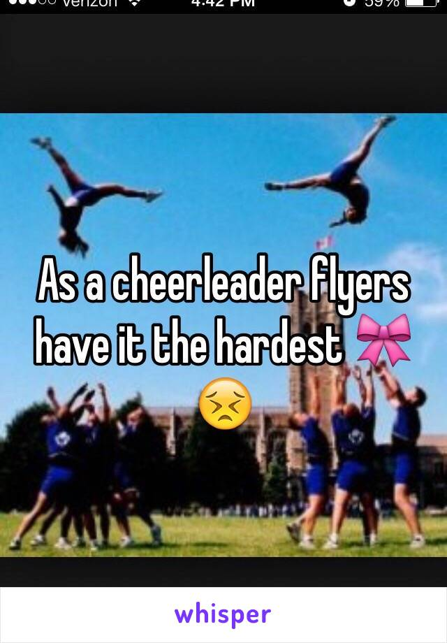 As a cheerleader flyers have it the hardest 🎀😣