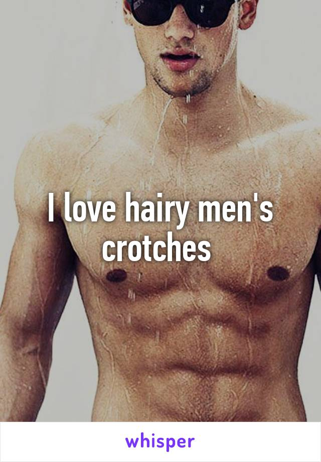 Men with hairy crotches