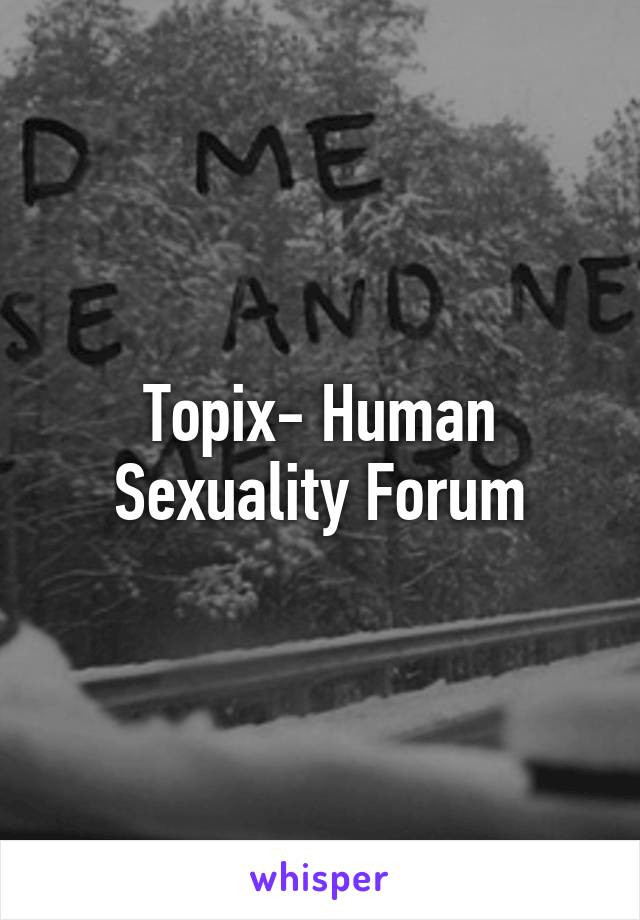 Topix sexual forums