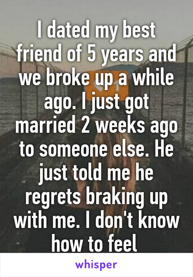 And Up Best Broke Friend Dated