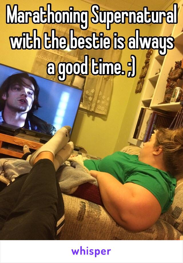 Marathoning Supernatural with the bestie is always a good time. ;)