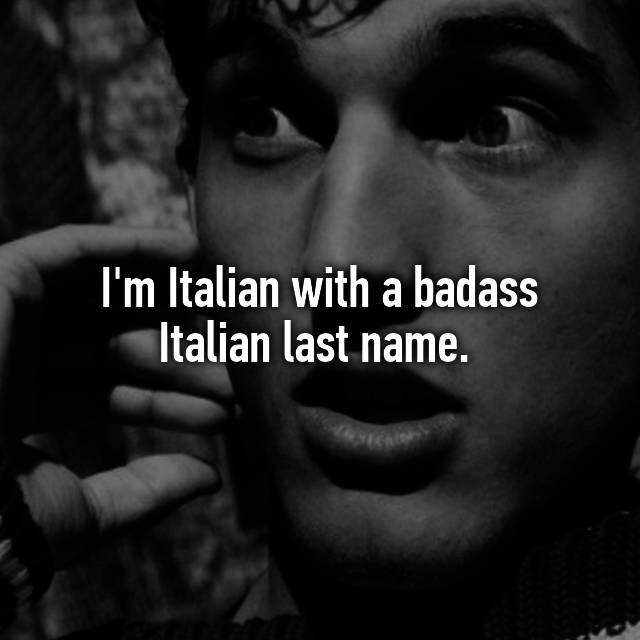 Badass italian last names