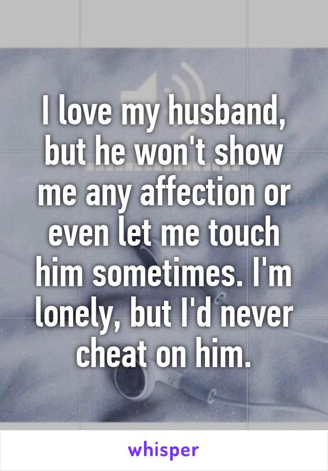 husband doesnt show me affection